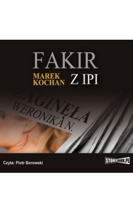 Fakir z Ipi - Marek Kochan - Audiobook - 978-83-7927-373-7