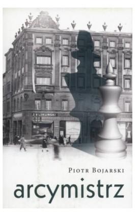 Arcymistrz - Piotr Bojarski - Ebook - 978-83-7768-131-2