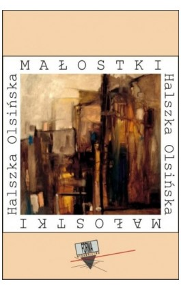Małostki (2006-2015) - Halszka Olsińska - Ebook - 978-83-64974-37-3