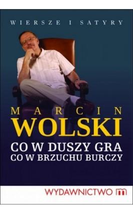 Co w duszy gra, co w brzuchu burczy - Marcin Wolski - Ebook - 978-83-7595-571-2