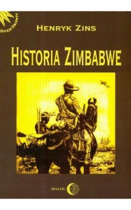 Historia Zimbabwe - Henryk Zins - Ebook - 978-83-8002-002-3