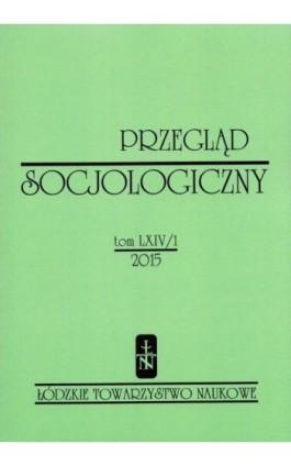 Przegląd Socjologiczny t. 64 z. 1/2015 - Praca zbiorowa - Ebook