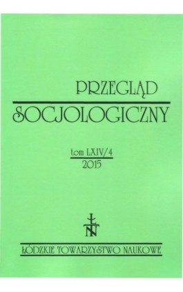 Przegląd Socjologiczny t. 64 z. 4/2015 - Praca zbiorowa - Ebook