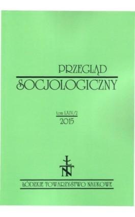 Przegląd Socjologiczny t. 64 z. 2/2015 - Praca zbiorowa - Ebook