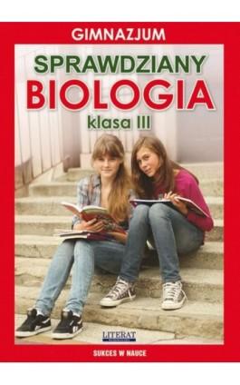 Sprawdziany. Biologia. Gimnazjum. Klasa III - Grzegorz Wrocławski - Ebook - 978-83-7898-479-5