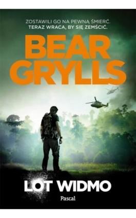 Lot widmo - Bear Grylls - Ebook - 978-83-7642-636-5