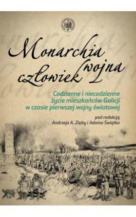 Monarchia, wojna, człowiek - Ebook - 978-83-7638-479-5