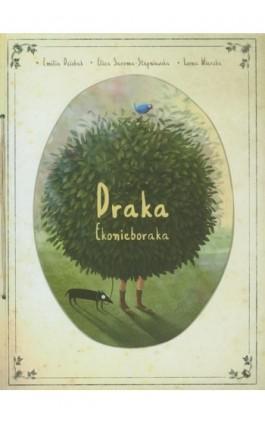 Draka ekonieboraka - Emilia Dziubak - Ebook - 978-83-89284-67-9