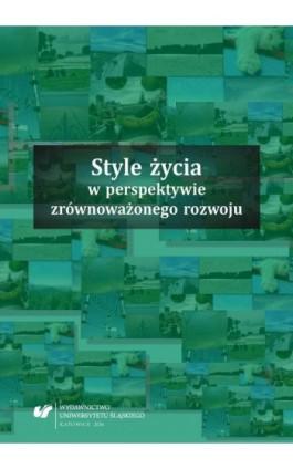 Style życia w perspektywie zrównoważonego rozwoju - Ebook - 978-83-8012-945-0