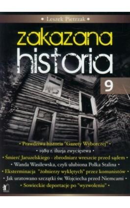 Zakazana historia 9 - Leszek Pietrzak - Ebook - 978-83-929131-8-4