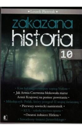 Zakazana historia 10 - Leszek Pietrzak - Ebook - 978-83-62908-71-4