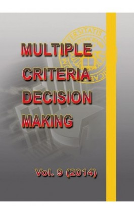 Multiple Criteria Decision Making  vol.9 (2014) - Praca zbiorowa - Ebook