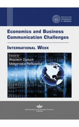Economics and Business Communication Challenges. International Week - Ebook - 978-83-7875-220-2