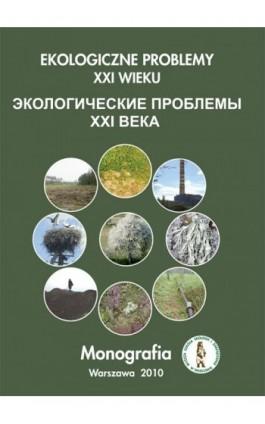 Ekologiczne problemy XXI wieku - Ebook - 978-83-62057-66-5
