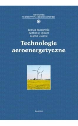Technologie aeroenergetyczne - Roman Buczkowski - Ebook - 978-83-231-3278-3