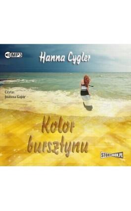 Kolor bursztynu - Hanna Cygler - Audiobook - 978-83-7927-451-2