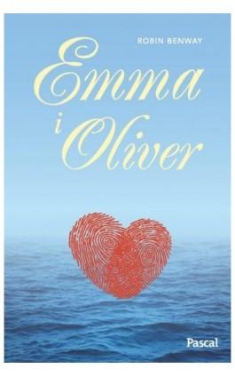 Emmy & Oliver - Robin Benway - Ebook - 978-83-7642-772-0