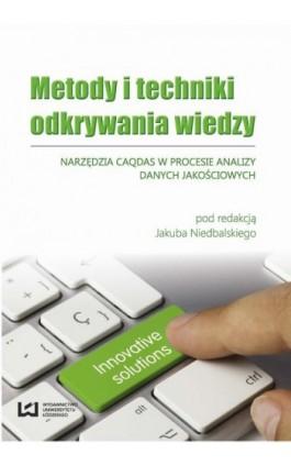 Metody i techniki odkrywania wiedzy - Jakub Niedbalski - Ebook - 978-83-7969-550-8