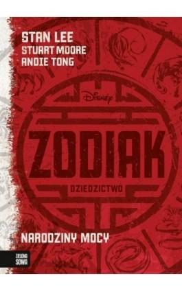 Zodiak Dziedzictwo. Narodziny mocy - Stan Lee - Ebook - 978-83-798-3982-7