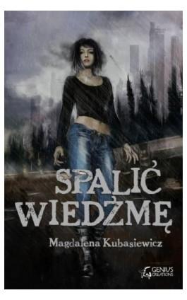 Spalić wiedźmę - Magdalena Kubasiewicz - Ebook - 978-83-7995-031-7