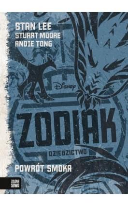 Zodiak Dziedzictwo Powrót smoka Tom 2 - Stan Lee - Ebook - 978-83-8073-052-6