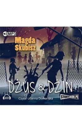 Dżus&dżin - Magda Skubisz - Audiobook - 978-83-7927-924-1