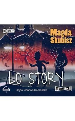 LO Story - Magda Skubisz - Audiobook - 978-83-7927-902-9