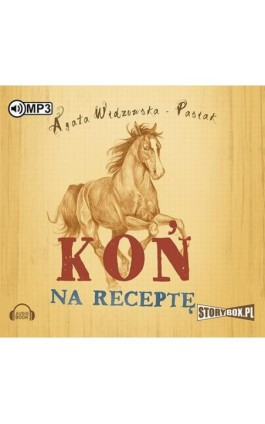 Koń na receptę - Agata Widzowska - Audiobook - 978-83-7927-839-8