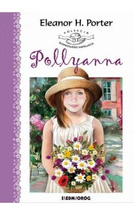 Pollyanna - Eleanor Porter - Ebook - 978-83-7791-902-6