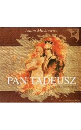 Pan Tadeusz - Adam Mickiewicz - Audiobook - 978-83-7699-026-2