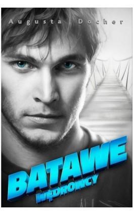 Batawe - Augusta Docher - Ebook - 978-83-7551-552-7
