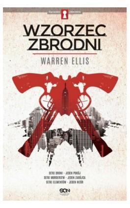 Wzorzec zbrodni - Ellis Warren - Ebook - 978-83-7924-247-4