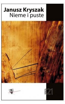 Nieme i puste - Janusz Kryszak - Ebook - 978-83-65778-17-8