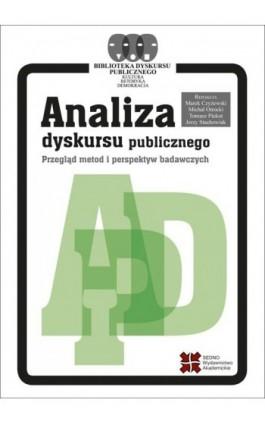 Analiza dyskursu publicznego - Praca zbiorowa - Ebook - 978-83-7963-033-2