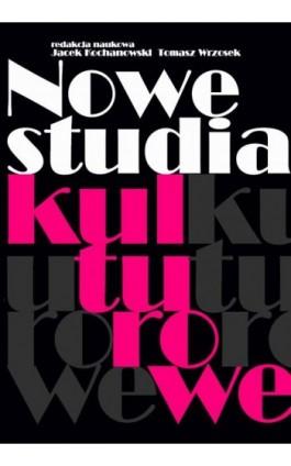 Nowe studia kulturowe - Ebook - 978-83-235-1552-4