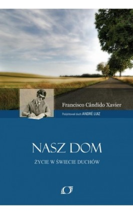 Nasz Dom - Francisco Cândido Xavier - Ebook - 978-83-62402-45-8