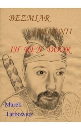 Bezmiar mileniów - Marek Tarnowicz - Ebook - 978-83-62041-66-4