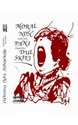 Moralność pani Dulskiej - Gabriela Zapolska - Audiobook - 978-83-61083-92-4