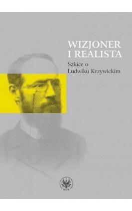 Wizjoner i realista - Ebook - 978-83-235-2774-9