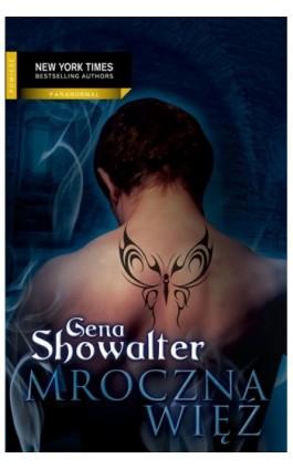 Mroczna więź - Gena Showalter - Ebook - 978-83-238-9713-2