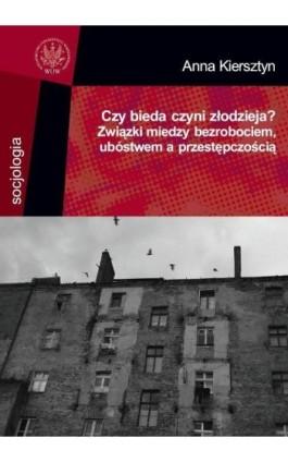 Czy bieda czyni złodzieja? - Anna Kiersztyn - Ebook - 978-83-235-2921-7