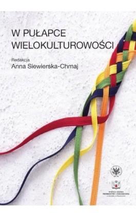 W pułapce wielokulturowości - Ebook - 978-83-235-2531-8