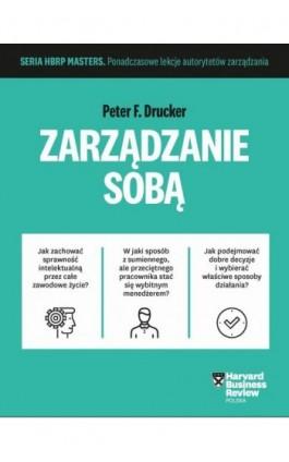 """HBRP Masters """"""""Zarządzanie sobą"""""""" - Peter F. Drucker - Ebook - 978-83-63662-54-7"""