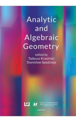 Analytic and algebraic geometry - Ebook - 978-83-7969-017-6