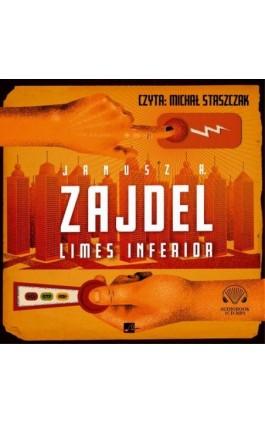 Limes Inferior - Janusz Andrzej Zajdel - Audiobook - 978-83-60313-39-8