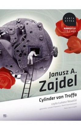 Cylinder van Troffa - Janusz Andrzej Zajdel - Audiobook - 978-83-60313-38-1