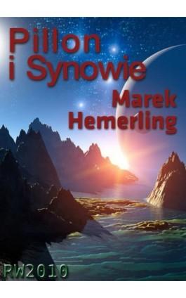 Pillon i Synowie - Marek Hemerling - Ebook - 978-83-63598-71-6