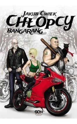 Chłopcy 2. Bangarang - Jakub Ćwiek - Ebook - 978-83-7924-064-7