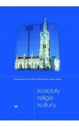 Kościoły religie kultury - Ebook - 978-83-8090-337-1