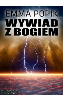Wywiad z bogiem - Emma Popik - Ebook - 978-83-63598-77-8